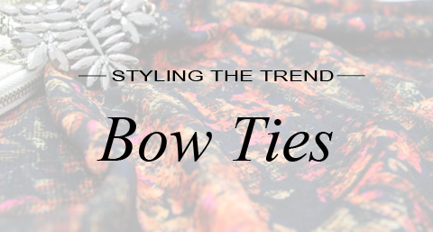 styling the trend bow ties
